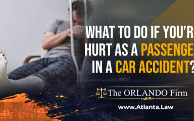 What to Do If You're Hurt as a Passenger in a Car Accident