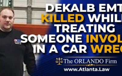 Dekalb EMT Killed While Treating Someone Involved in a Car Wreck