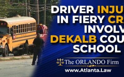 Driver Injured in Fiery Crash Involving DeKalb County School Bus