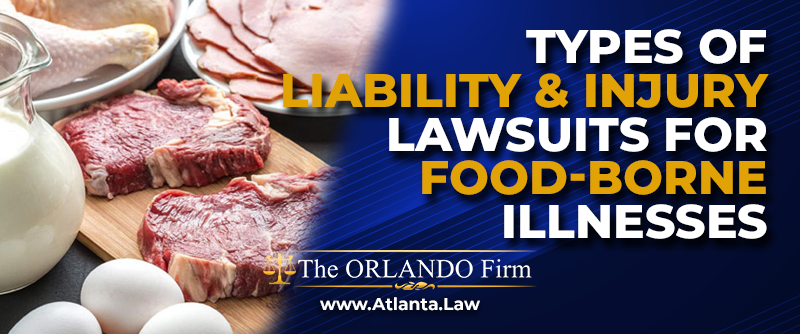 Types of Liability & Injury Lawsuits for Food-borne Illnesses